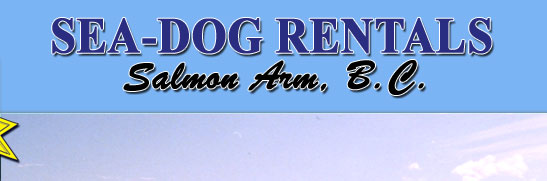 Sea-Dog Rentals, Salmon Arm, BC, boats, sea-doos, watercraft, luxury